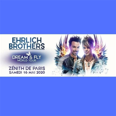 """Ehrlich Brothers, """"Dream and fly"""" World tour - Les Sorties"""