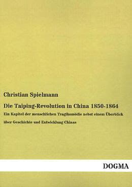 Die Taiping-Revolution in China 1850-1864 - Christian